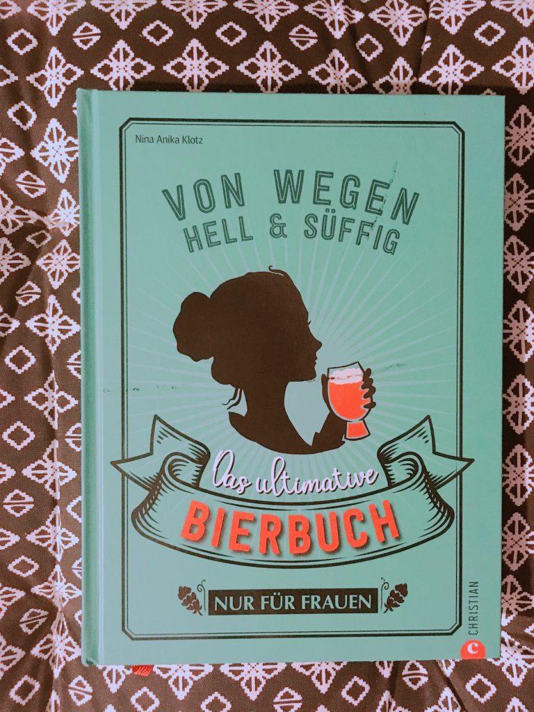Nina Anika Klotz. Bierbuch für Frauen
