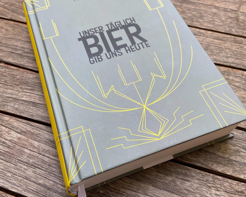 Unser täglich Bier gib uns heute Bierbuch